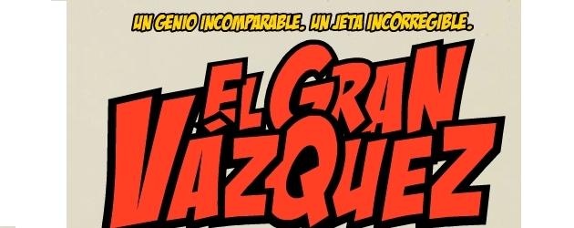 El gran Vázquez, de Oscar Aibar