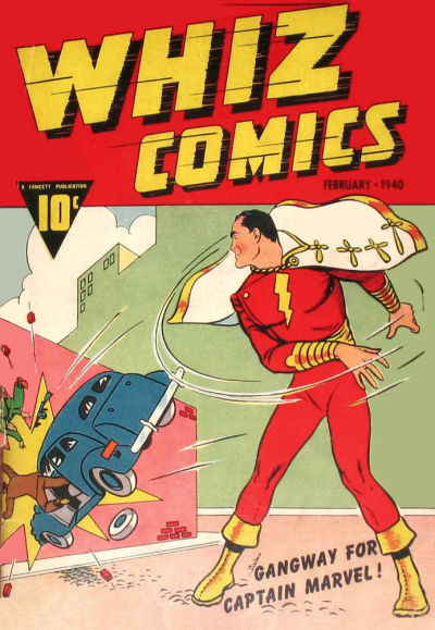 El debut del Capitán Marvel de Bill Parker y C. C. Beck en Whizz Comics (1939)