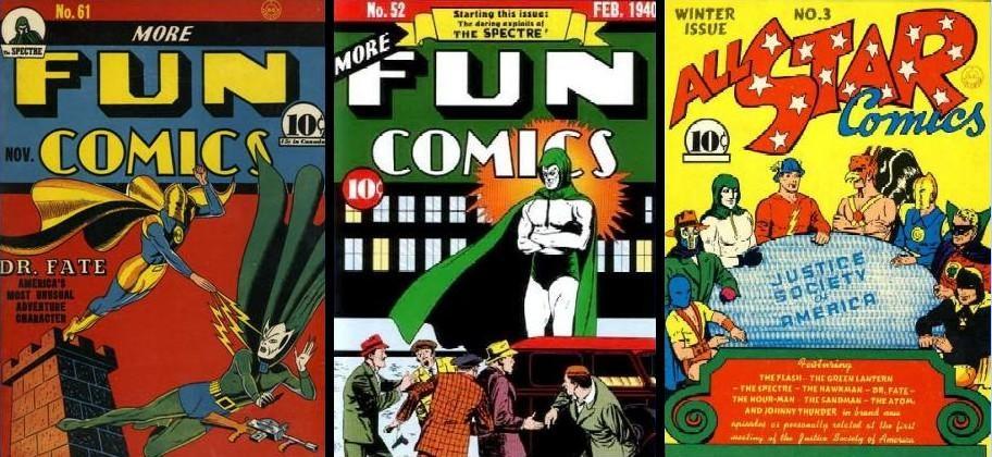 Primeras apariciones del Doctor Destino y El Espectro en More Fun Comics y su aparición en el mítico All Star Comics #3 donde se presentaba la JSA