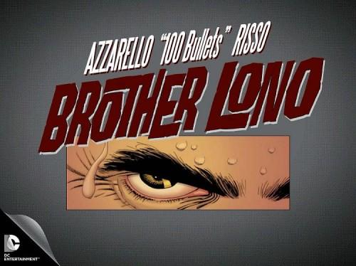 100_bullets_balas_brother_lono_brian_azzarello_eduardo_riso