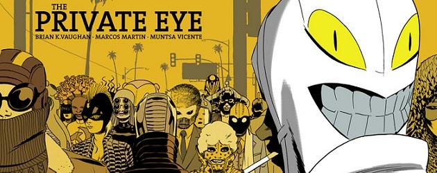 The Private Eye – Nuevo proyecto de Brian K. Vaughan y Marcos Martin ...