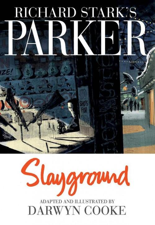 Richard-Stark-Parker-Slyground-Darwyn-Cooke