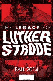 legacy_of_luther_strode