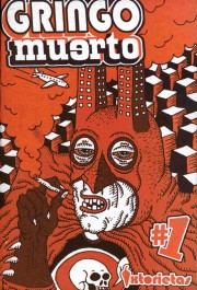 gringo_muerto_fanzine_marco_toxico_bolivia