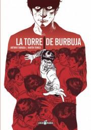La-Torre-de-Burbuja-loco-rabia-taboada-tunica