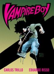 Vampire Boy de Carlos Trillo y Eduardo Risso