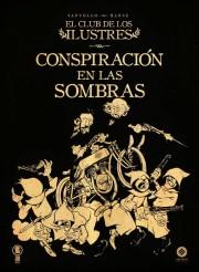 club_ilustres_conspiracion_sombras