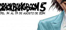 Historietas desde Latinoamérica #32 – Crack Bang Boom: 5ta. Convención Internacional de Historietas