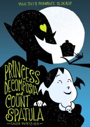 Princess-Decomposia-Count-Spatula-Watson