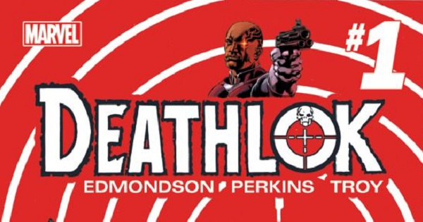 Explorando Avengers Now!: Deathlok