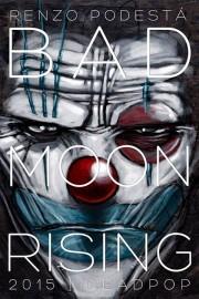 Bad_Moon_Rising_Dead_Pop