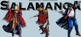 Historietas desde Latinoamérica #46 – Salamanca: Hechicera, Rastreador, Malevo