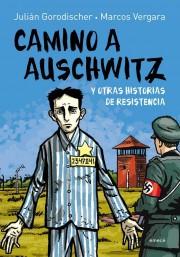 Camino_Auschwitz_Gorodischer_VErgara