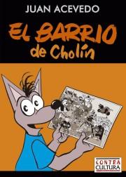 El_barrio_Cholin_Contracultura