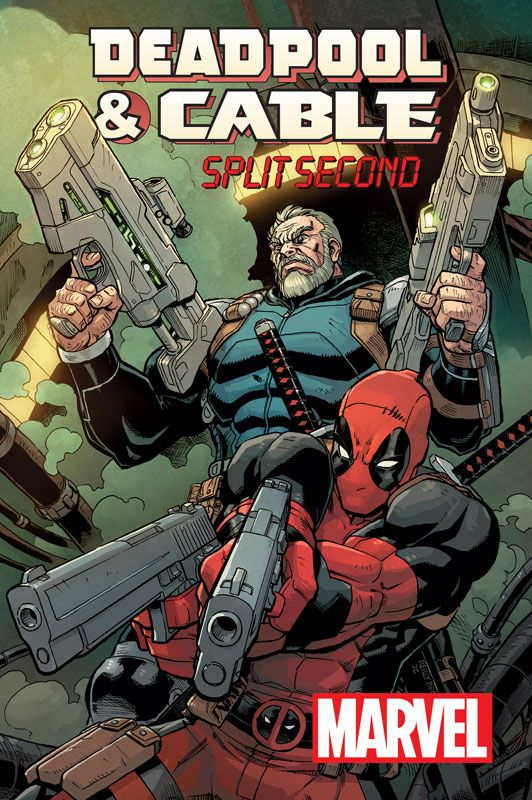 Cable_Deadpool_Split_Second