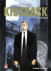 Kickback_T01_ElAcuerdo_David-Lloyd_Planeta_portada