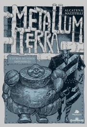 Metallum_Terra_Alcatena_Mazzitelli_Napoleones_Entelequia
