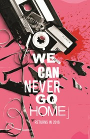 we_can_never_go_home_black_mask_2016