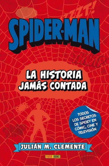 Portada de Spiderman La historia jamás contada de Julián Clemente.
