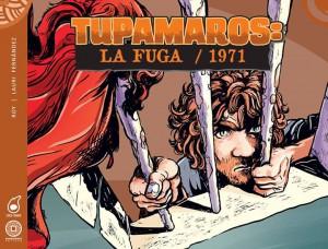 Tupamaros_La_Fuga_1971_dragoncomics_locorabia_roy_Lauri