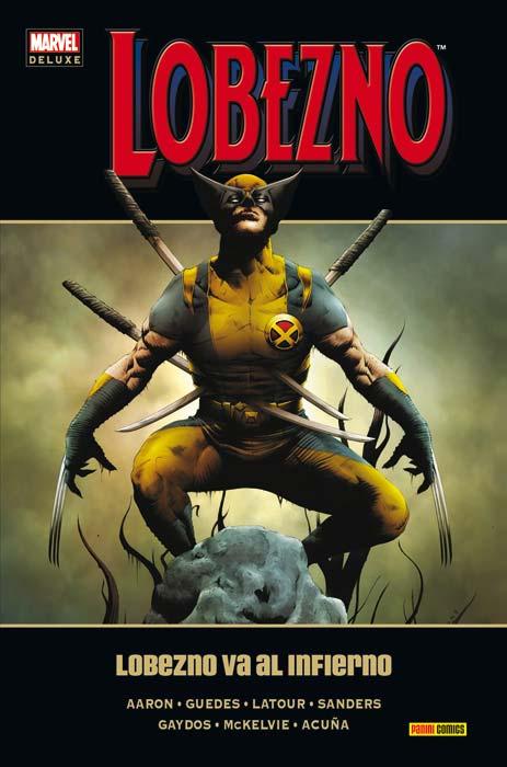 Marvel Deluxe Lobezno 6. Lobezno va al infierno