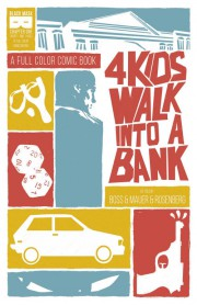 4_kids_walk_into_a_bank_portada