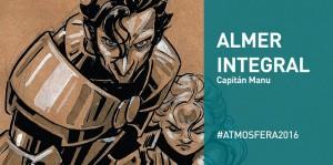Almer_Integral_Capitan_Manu_Atmosfera