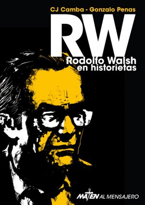 rw-rodolfo_walsh_maten_al_mensajero
