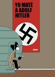 Yo maté a Adolf Hitler
