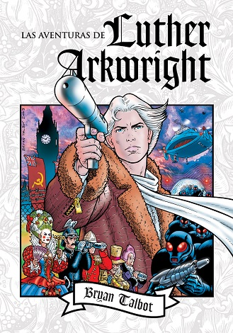 Edición original  . The Adventures of Luther Arkwright 4a9c3cd684c