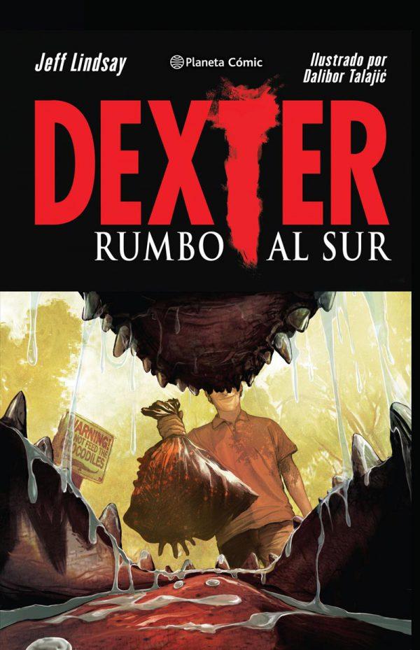 Portada de Dexter: Rumbo al sur
