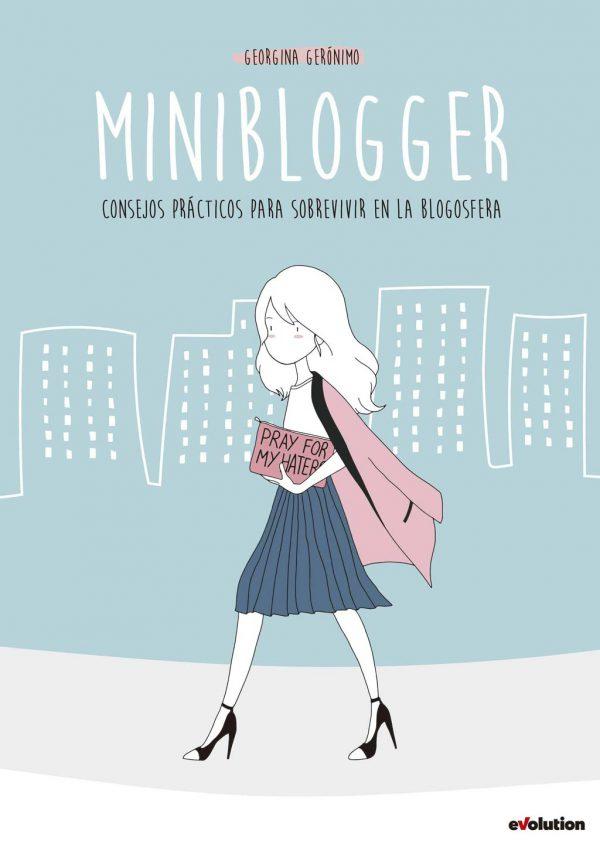 Portada de Miniblogger:  consejos prácticos para sobrevivir en la blogosfera