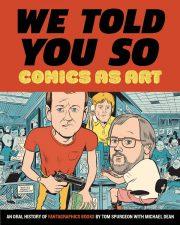we_told_you_so_comics_art_fantagraphics