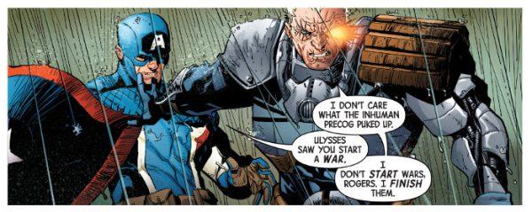 No me interesa lo que un precog inhumano haya podido decirte, Rogers. Yo no comienzo guerras. Yo termino las guerras