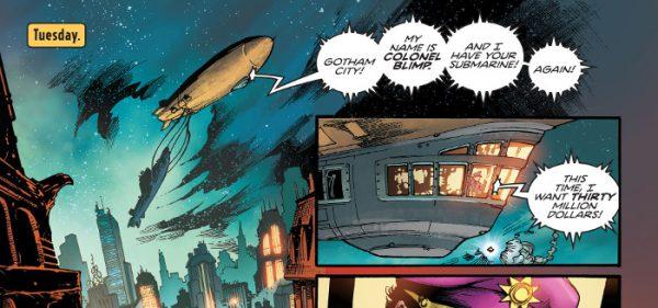 Ciudad de Gotham. Mi nombre es Coronel Blimp. Tengo vuestro submarino. De nuevo.