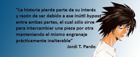 Cita extraída de la reseña de Jordi T. Pardo sobre el manga. Recordad que podéis leerla en https://www.zonanegativa.com/death-note