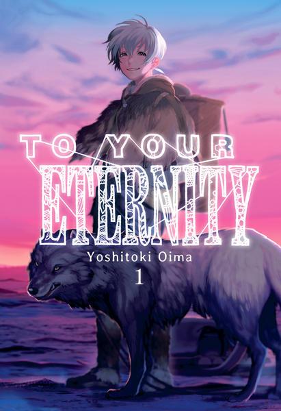 To your eternity Nº 1, de Yoshitoki Oima   Zona Negativa