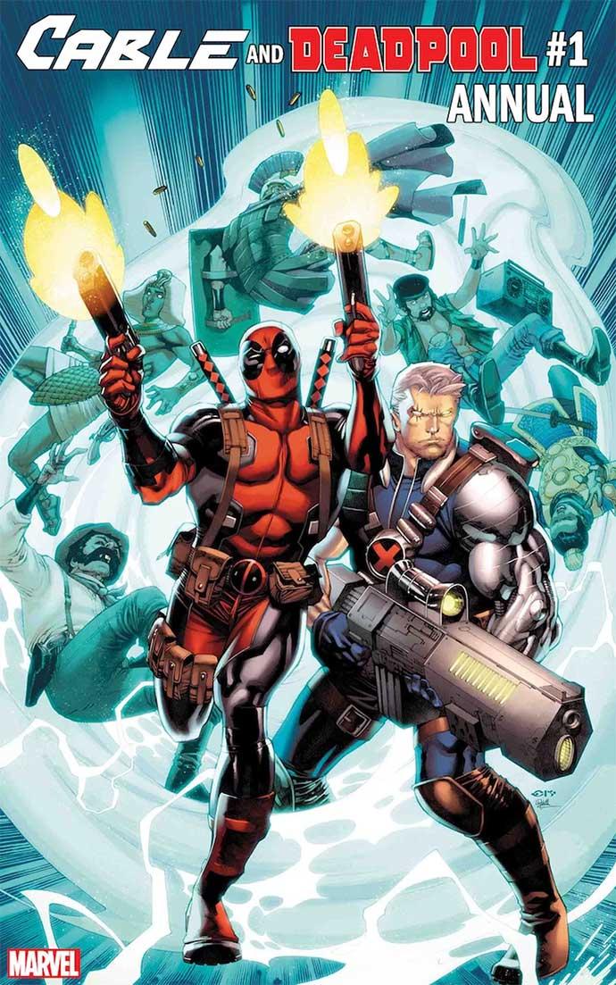 Cable & Deadpool Annual #1