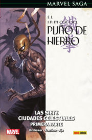 d4e54a296a35c Edición original  The Immortal Iron Fist 7-10 y Annual 1 USA. Edición  nacional  España  Panini Cómics. Guión  Ed Brubaker y Matt Fraction.