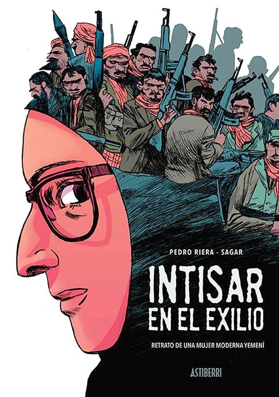 Intisar en el exilio, de Pedro Riera y Sagar. Astiberri. Colección Sillón  Orejero. 224 páginas. 22,00€