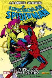 100% Marvel HC. El Espectacular Spiderman: El niño que llevas dentro