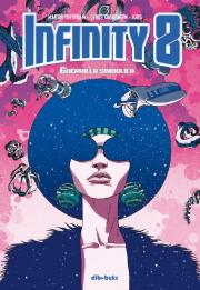 Portada de Infinity 8 Vol. 4 Guerrilla Simbólica