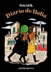 Portada Diario de Italia David B. Impedimenta