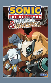 Sonic the Hedgehog – Tangle and Whisper
