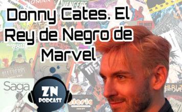 ZNPodcast #91 - Donny Cates: El Rey de Negro de Marvel