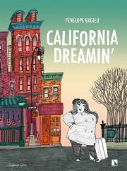 Portada California Dreamin Pénélope Bagieu