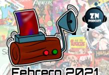 ZNPodcast #114 - Reseñotrón febrero 2021