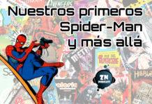 ZNPodcast #132 - Nuestros primeros Spider-Man y más allá